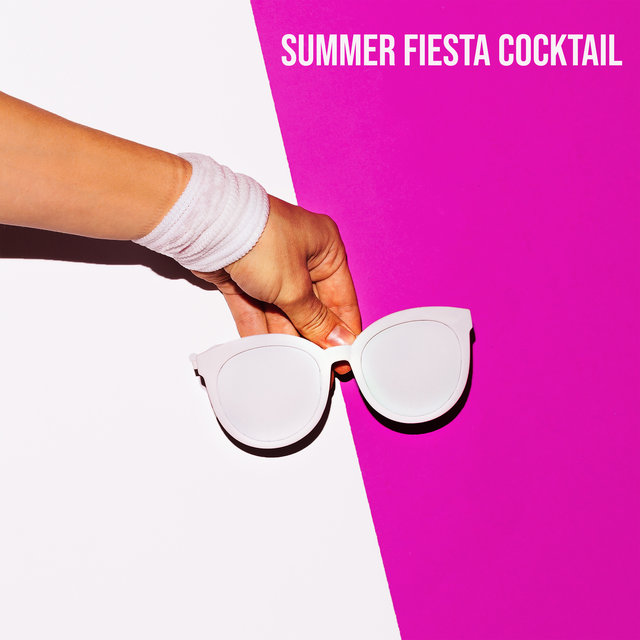 Summer Fiesta Cocktail - Hot Tropical Party Rhythms Straight from Ibiza 2021