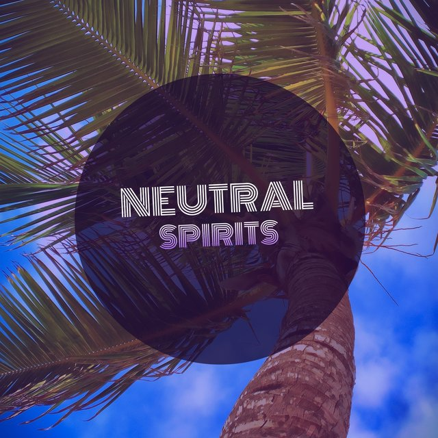 # Neutral Spirits