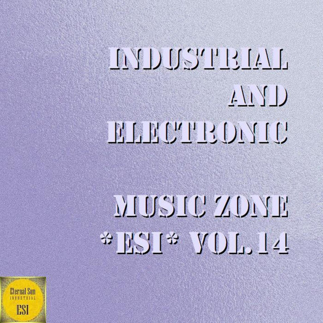 Industrial And Electronic - Music Zone ESI Vol. 14