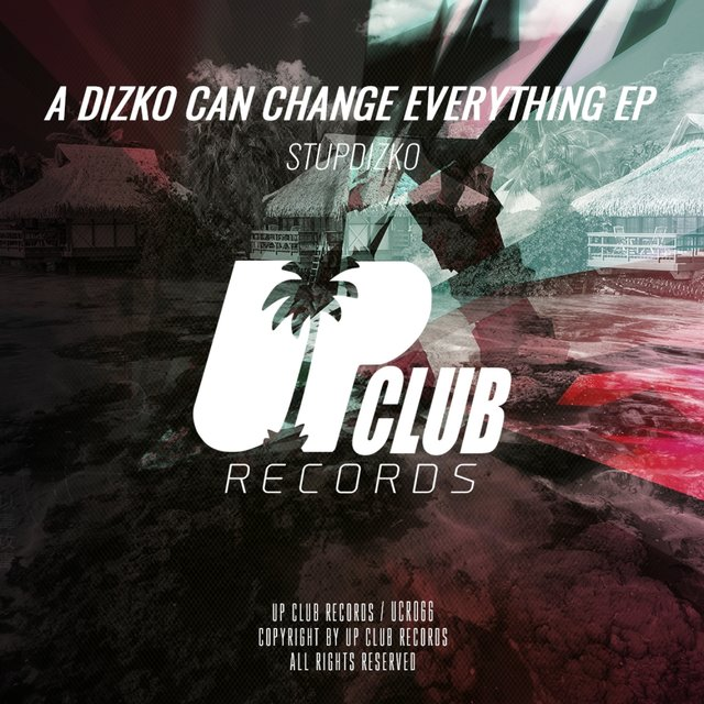 A Dizko Can Change Everything EP