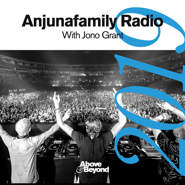 Anjunafamily Radio 2019 with Jono Grant