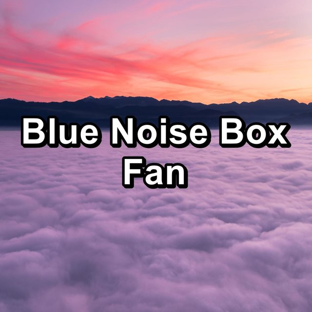 Blue Noise Box Fan