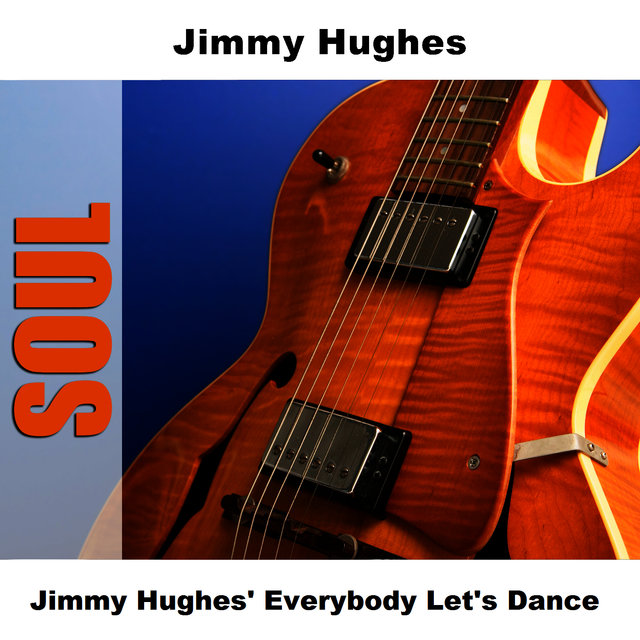 Jimmy Hughes' Everybody Let's Dance