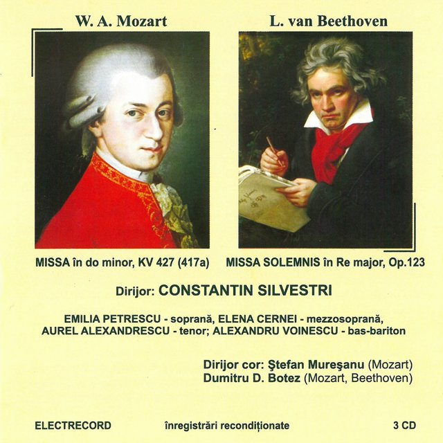 Wolfgang Amadeus Mozart: Missa în Do minor kv 427 Ludwig van Beethoven: Missa solemnis în Re major, op. 123, Vol. II