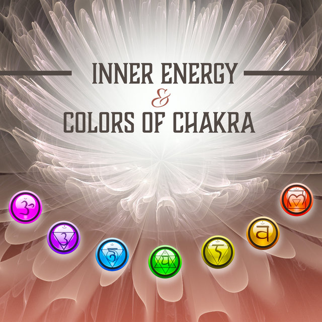 Inner Energy & Colors of Chakras: Wisdom & Perception, Healing Techniques, Integral Cleansing, Reiki Balance, Harmonious Flow