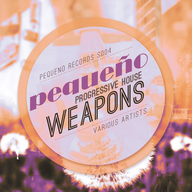 Progressive House Weapons (Volume 1)