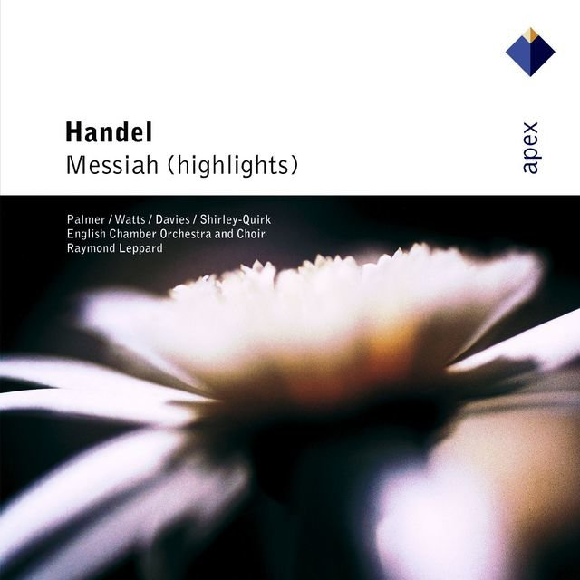 Handel : Messiah [Highlights]  -  Apex