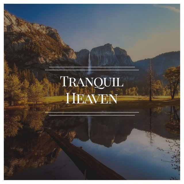 # Tranquil Heaven