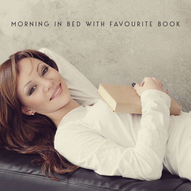 Morning in Bed with Favourite Book - Background Smooth Jazz for Reading and Relax