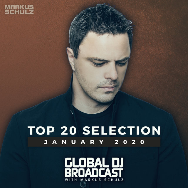 Global DJ Broadcast - Top 20 January 2020