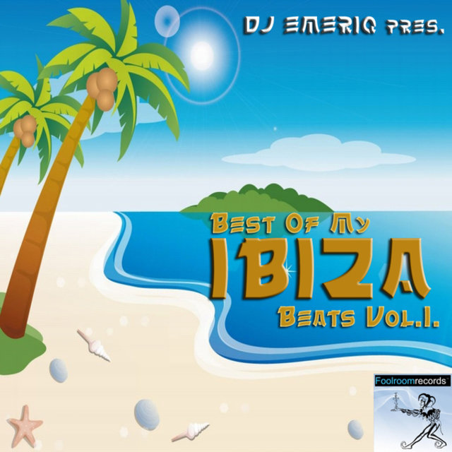 Dj Emeriq Pres. Best Of My Ibiza Beats Vol.1