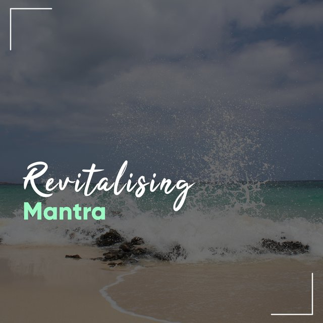 # 1 Album: Revitalising Mantra