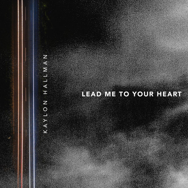 Lead Me to Your Heart