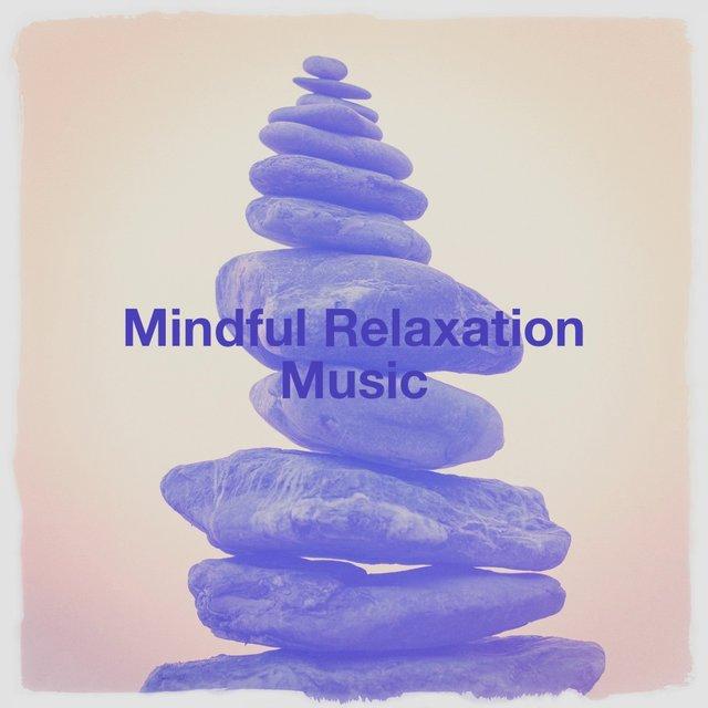 Mindful relaxation music