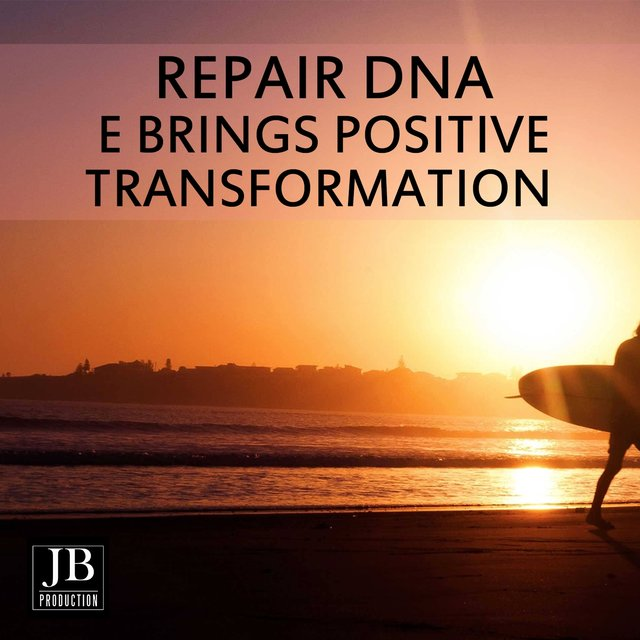 Repairs DNA & Brings Positive Transformation