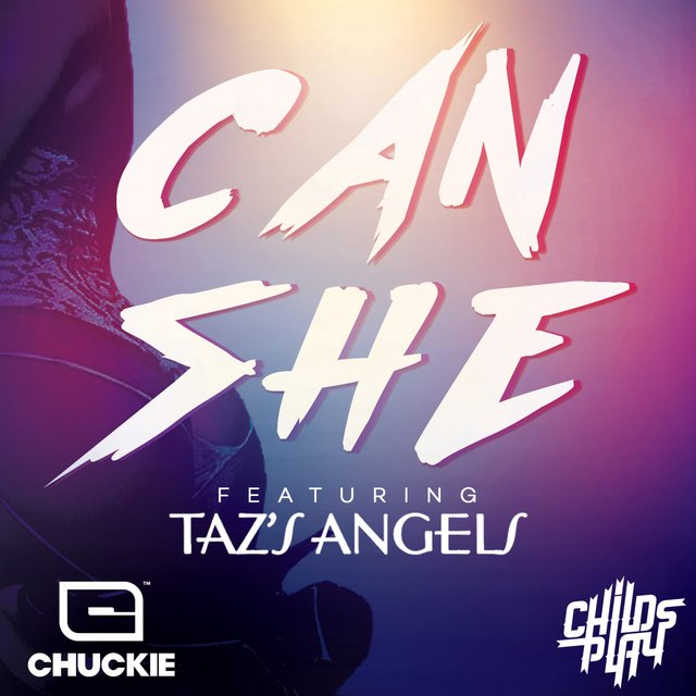 Can She (feat. Taz's Angels)
