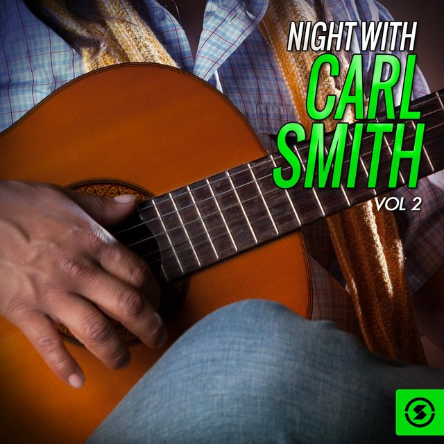 Night With Carl Smith, Vol. 2