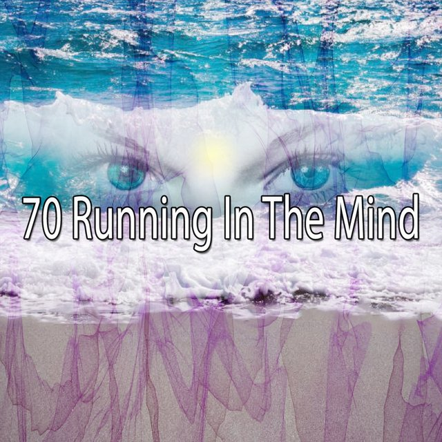 70 Running in the Mind