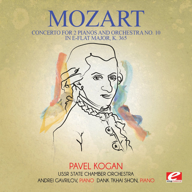 Mozart: Concerto for 2 Pianos and Orchestra No. 10 in E-Flat Major, K. 365 (Digitally Remastered)