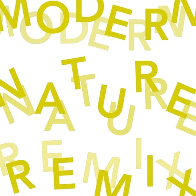 Modern Nature: The Remixes