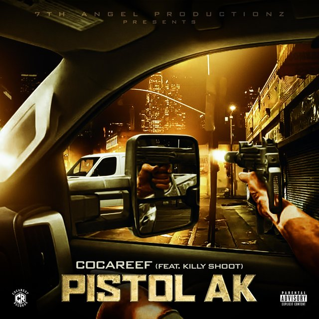 Pistol AK (feat. Killy Shoot)