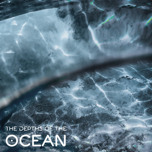 The Depths of the Ocean – Relaxing Ocean Sounds which Help You Look Inside Yourself and Feel Infinite Calm and Harmony