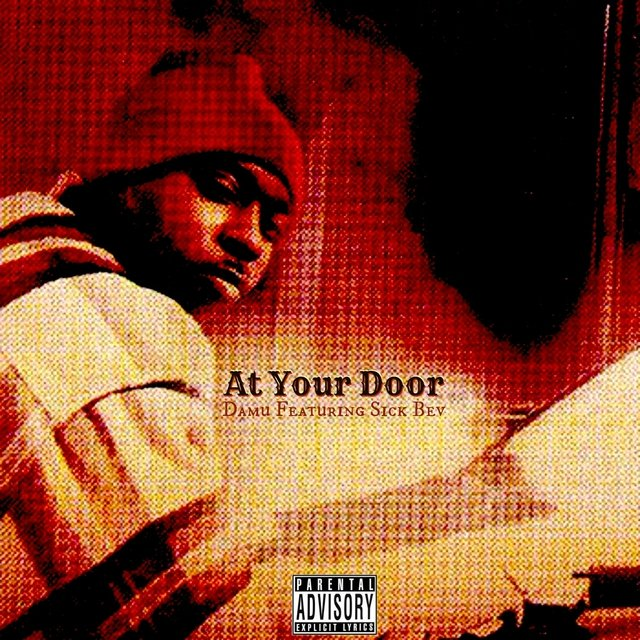 At Your Door (feat. Sick Bev) - Single