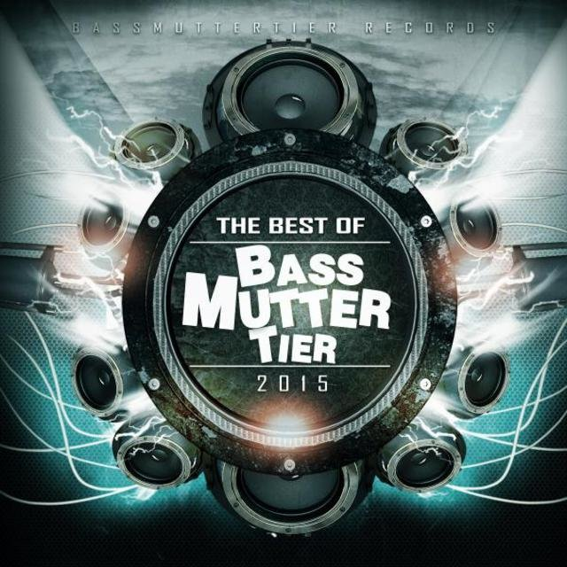 The Best Of Bassmuttertier 2015