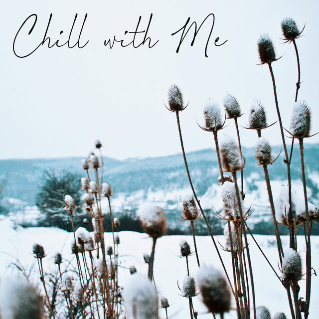 Chill with Me – Relaxing Slow Groove Jazz, Sweet Instrumental Ballads