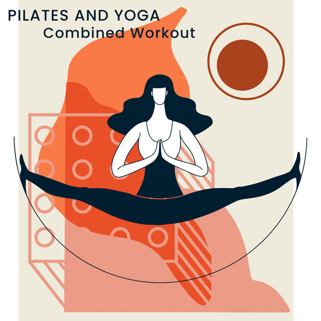Pilates and Yoga Combined Workout