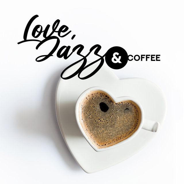 Love, Jazz & Coffee