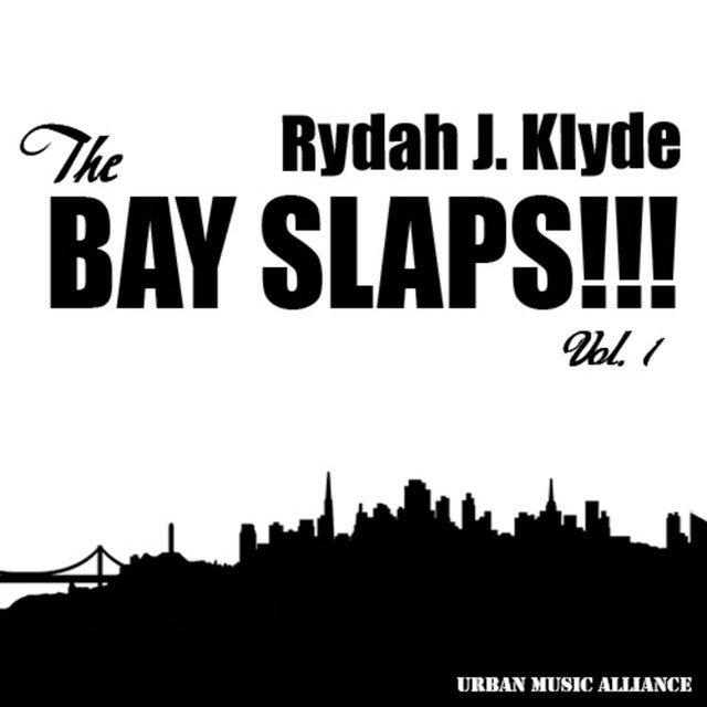 The Bay Slaps!!! Vol. 1