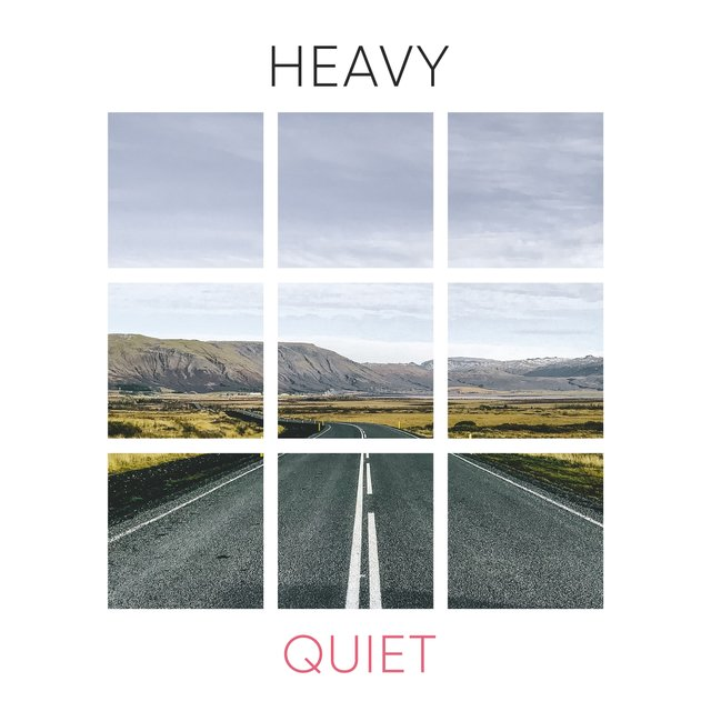 # Heavy Quiet