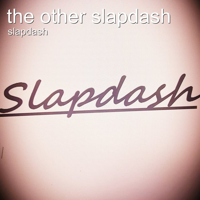 The Other Slapdash