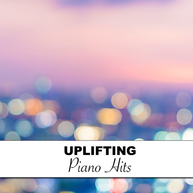 #5 Uplifting Piano Hits