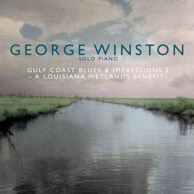 Gulf Coast Blues & Impressions 2 - A Louisiana Wetlands Benefit