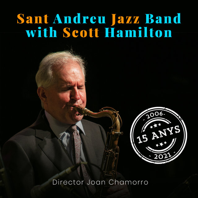 Sant Andreu Jazz Band with Scott Hamilton (Compilation)