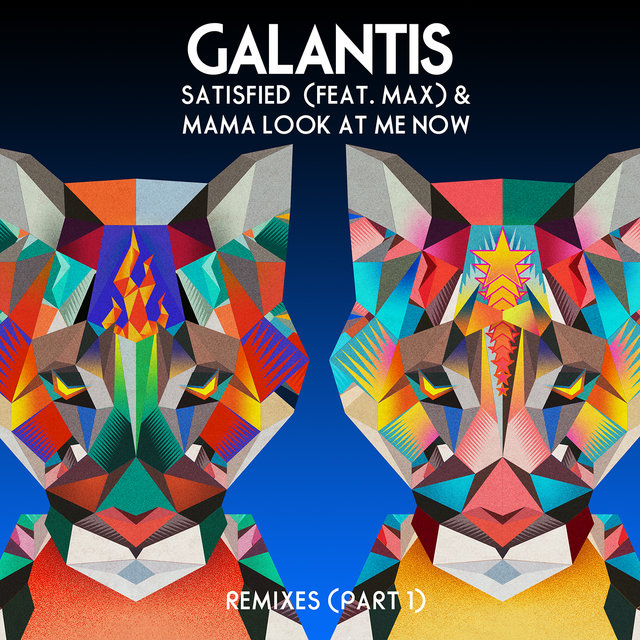 Satisfied (feat. MAX) / Mama Look at Me Now [Remixes, Pt. 1]