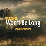 Won't Be Long (Instrumental)