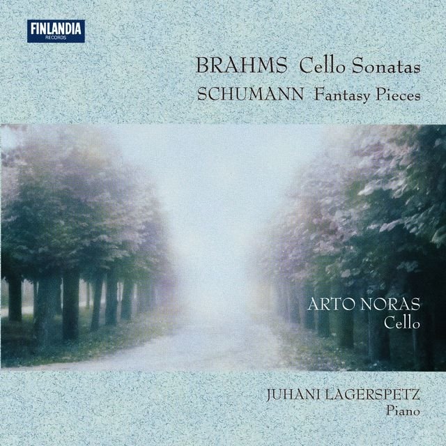 Brahms : Cello Sonatas - Schumann : Fantasy Pieces