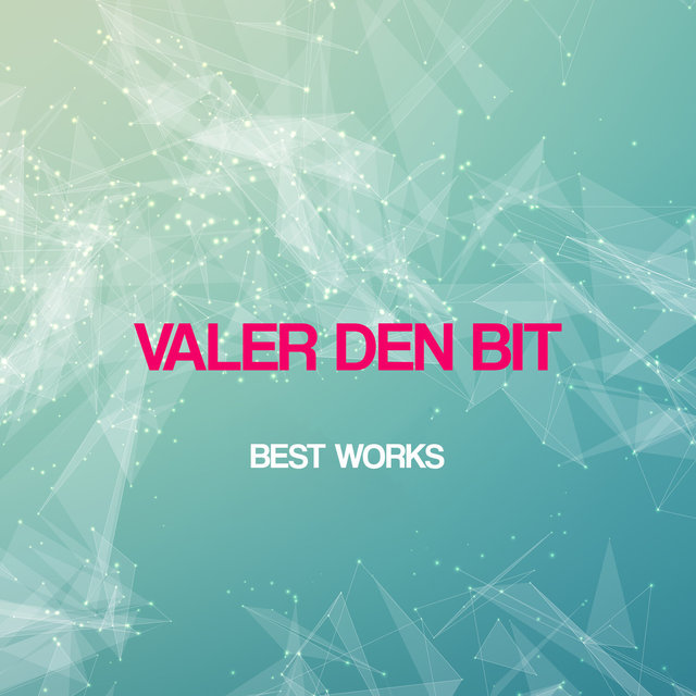 Valer Den Bit Best Works