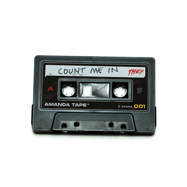 Cover art for album Count Me In by THEY.
