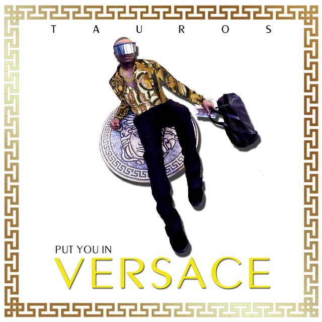 Put You in Versace