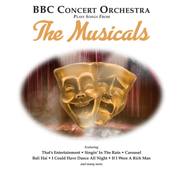 BBC Concert Orchestra Plays Songs from The Musicals