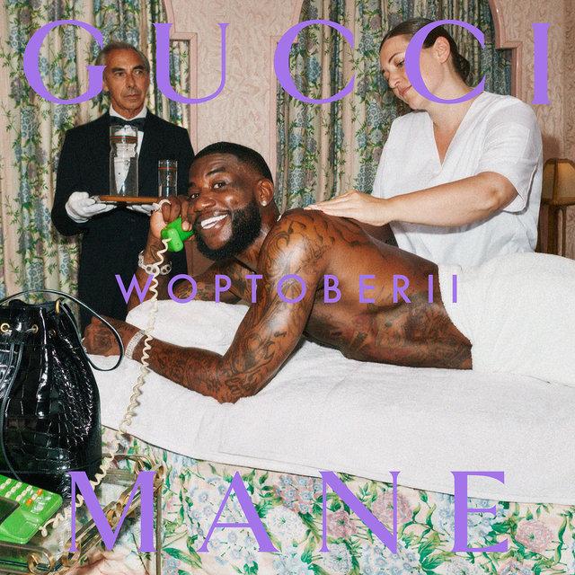 Cover art for album Woptober II by Gucci Mane