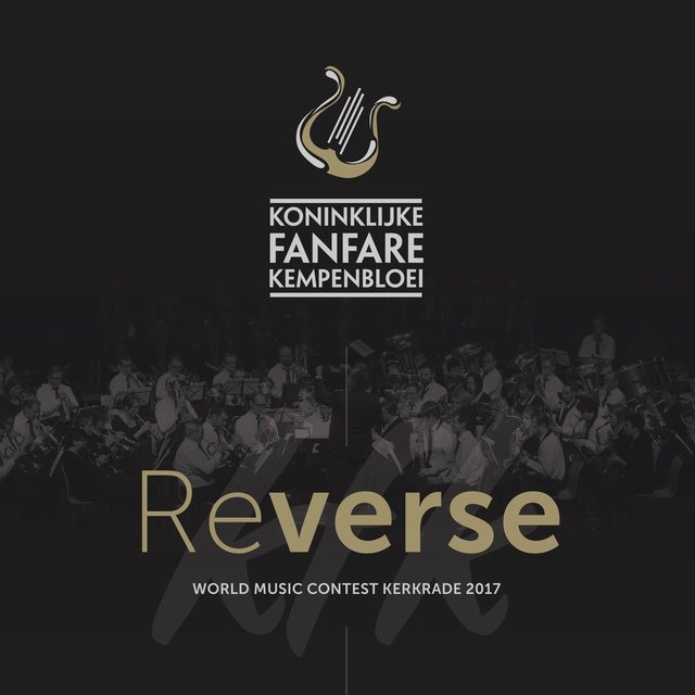 Reverse - World Music Contest Kerkrade 2017