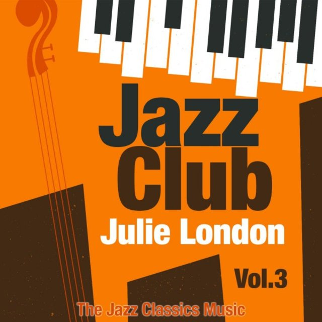 Jazz Club, Vol. 3 (The Jazz Classics Music)