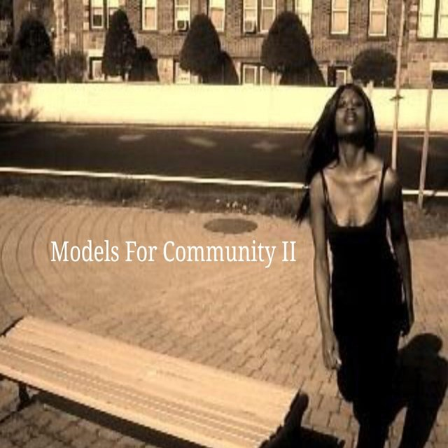 Models for Community, Vol. II