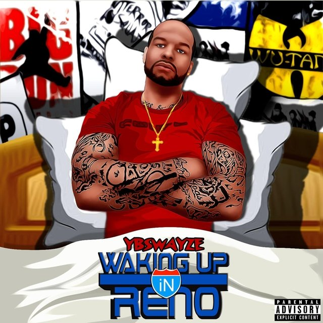 Cover art for album Waking up in Reno by Ybswayze