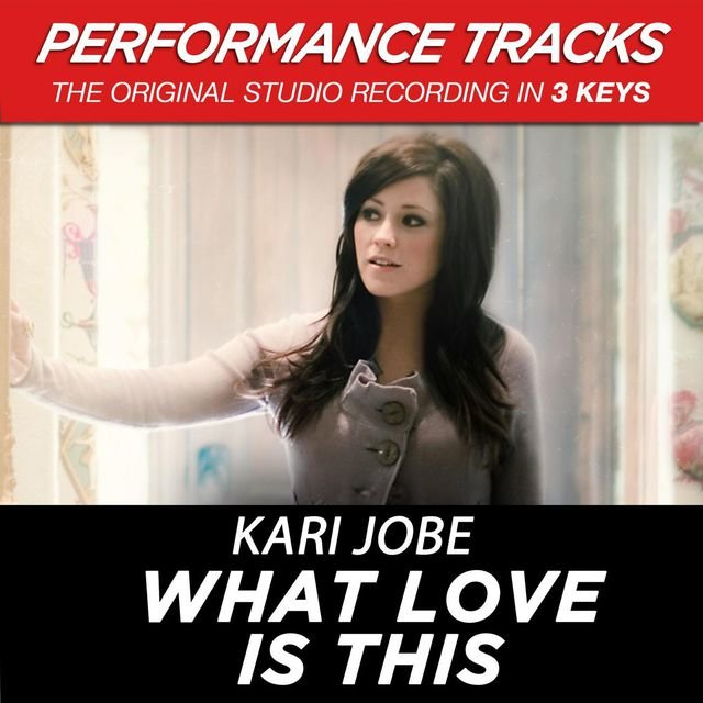 What Love Is This (Performance Tracks)